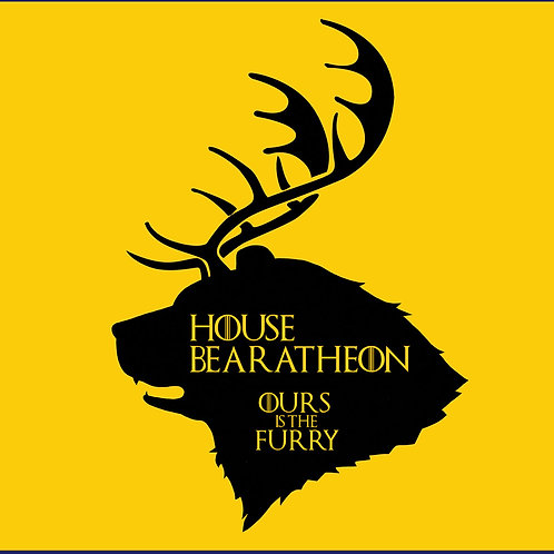 HOUSE BEARATHEON OURS IS THE FURRY / TS SS