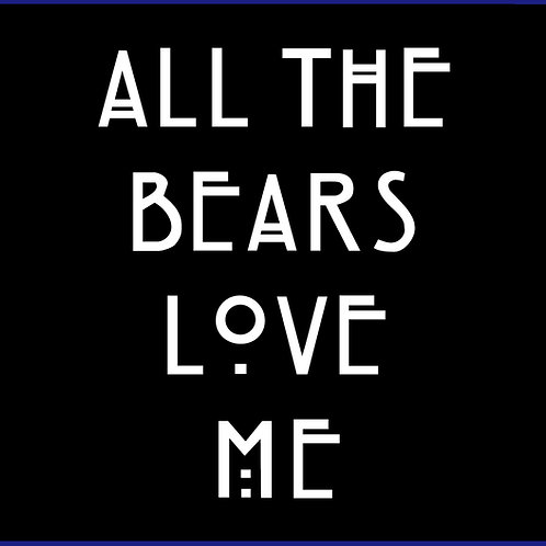 ALL THE BEARS LOVE ME / TV