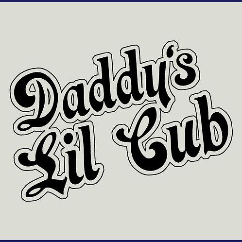 DADDY'S LIL CUB / BLS