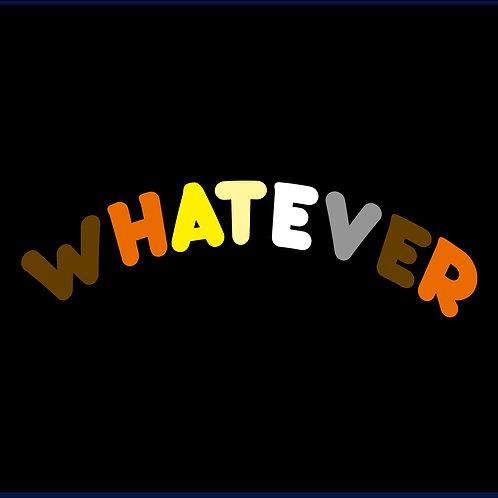 WHATEVER 3 / TV