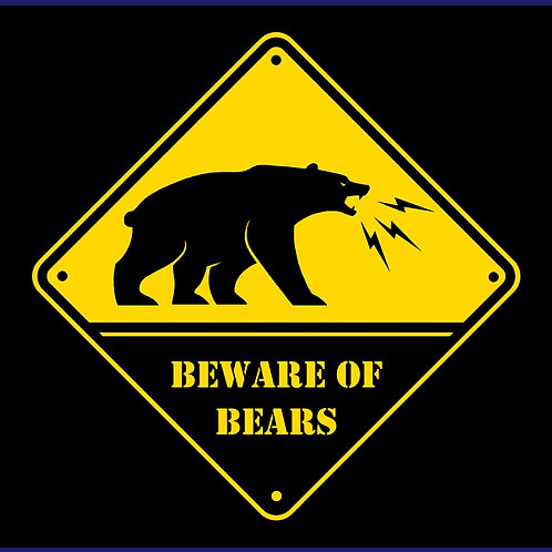 BEWARE OF BEARS / HD