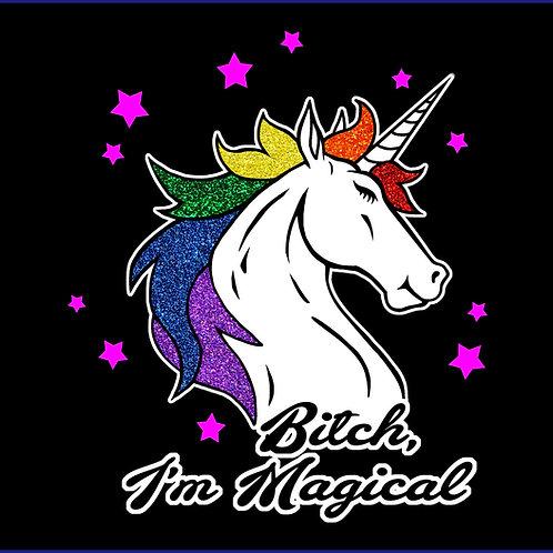 BITCH, I'M MAGICAL / TS GTR