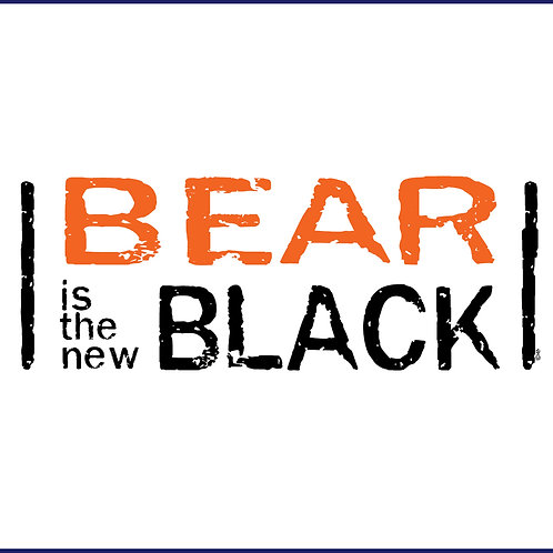 BEAR IS THE NEW BLACK / TS