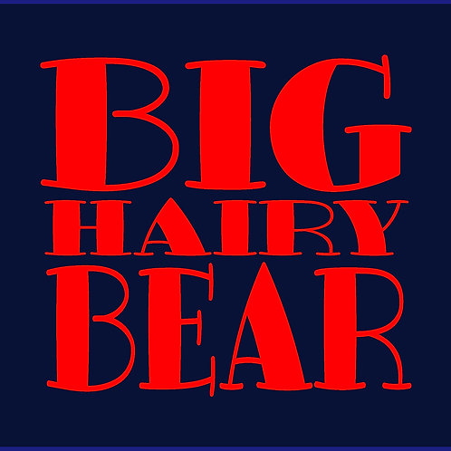 BIG HAIRY BEAR / BSS