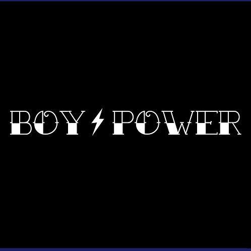 BOY POWER / BLS