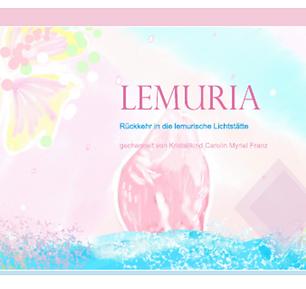 Lemurien*Rückkehr in die lemurische Lichtstätte