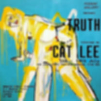 Cat Lee Exhibition Poster Truth.jpg