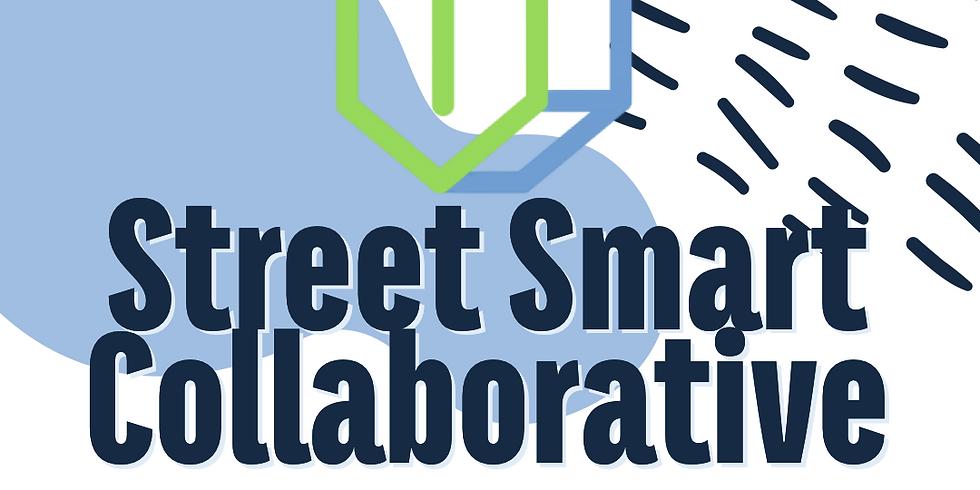 Street Smart Collaborative Launch & Kickstarter Campaign