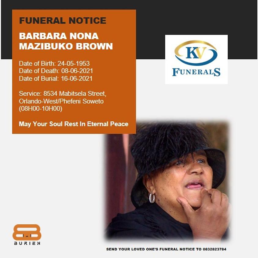 Funeral Notice of the late Barbara Nona Mazibuko Brown