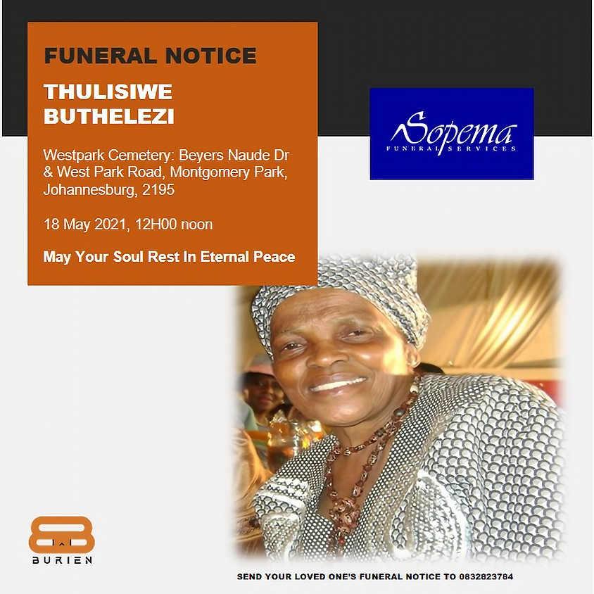 Farewell Ceremony of the late Thulisiwe Buthelezi