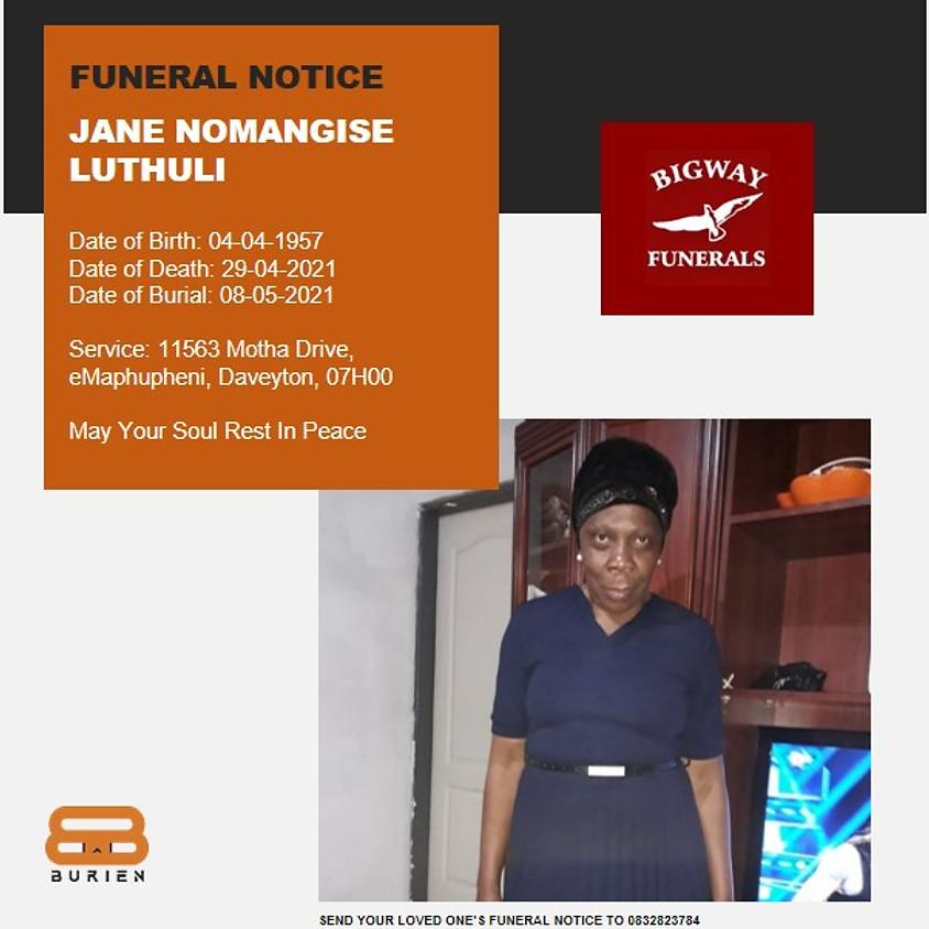 Funeral Notice Of The Late Jane Nomangise Luthuli