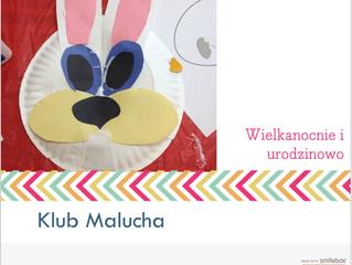 Klub Malucha - Wielkanocnie i urodzinowo