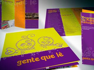 Linha de impressos do Projeto de estímulo a leitura: Gente Que Lê
