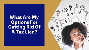 What Are My Options For Getting Rid Of A Tax Lien?