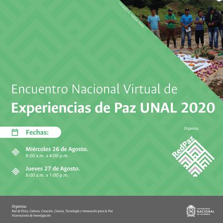 ENCUENTRO NACIONAL DE EXPERIENCIAS DE PAZ UNAL 2020