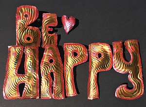 #be #happy #coppersculpture #positiveart