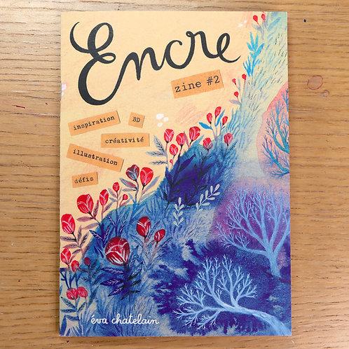 """N°2 """"Encre"""" zine 🇫🇷 + stickers"""