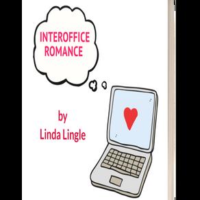 INTEROFFICE ROMANCE
