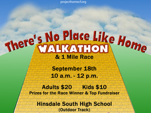There's No Place Like Home Walkathon