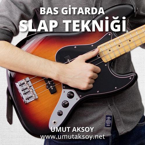 Bas Gitarda Slap Tekniği