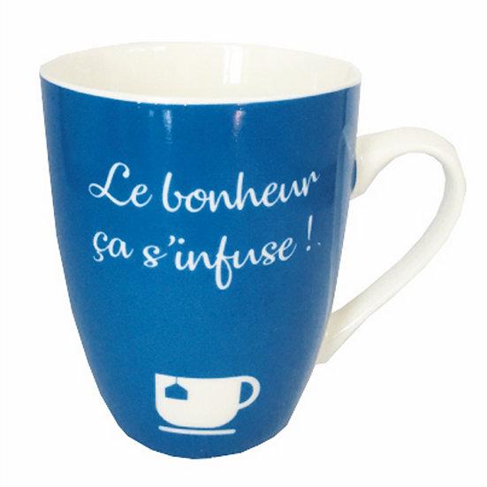 """Mug """"Le bonheur ça s'infuse!"""""""
