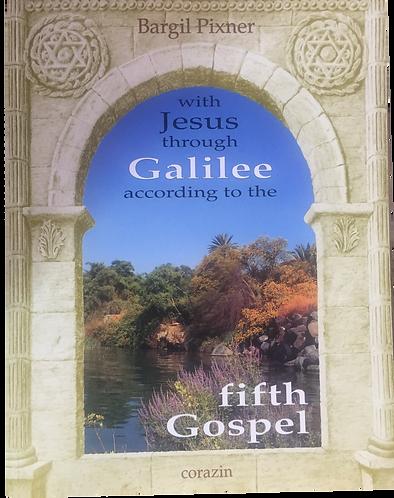 With Jesus Through Galilee