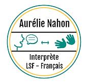 Aurélie Nahon Interprète Langue des signes/Français paca