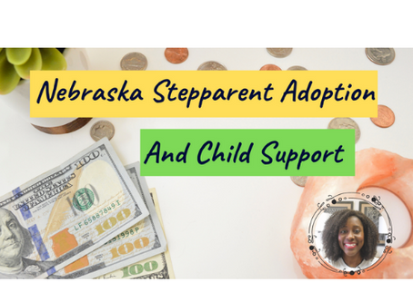 Nebraska Stepparent Adoption And Child Support