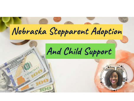 Nebraska Stepparent Adoption And Child Support