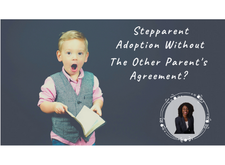 Nebraska Stepparent Adoption Without The Absent Parent's Agreement?