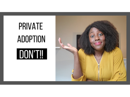 A Domestic Private Adoption Don't!