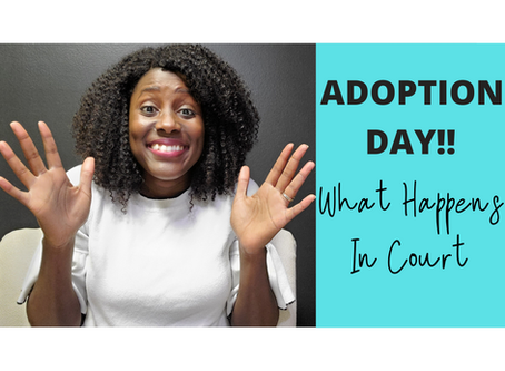 Adoption Day! What Happens In Court?