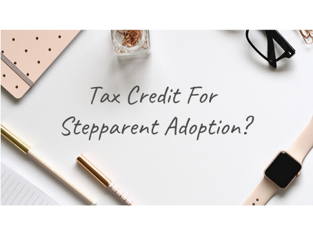 Can You Get A Tax Credit For A Stepparent Adoption?