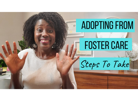 Foster Care Adoption Steps