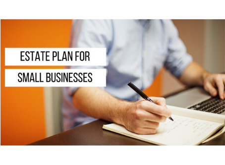 Estate Plan For Small Businesses