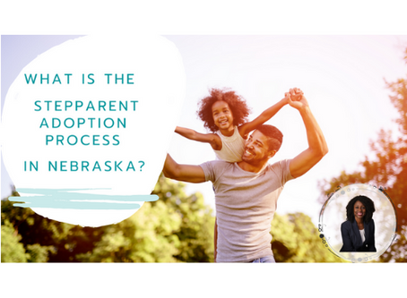 What Is The Stepparent Adoption Process In Nebraska?