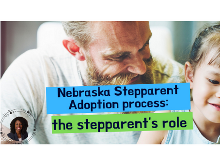 Nebraska Stepparent Adoption Process: The Stepparent's Role