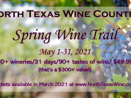 Spring Time in North Texas Wine Country