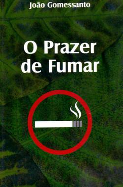O Prazer de Fumar