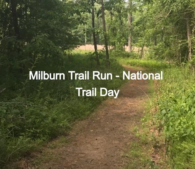 Millburn Trail Run - National Trail Day
