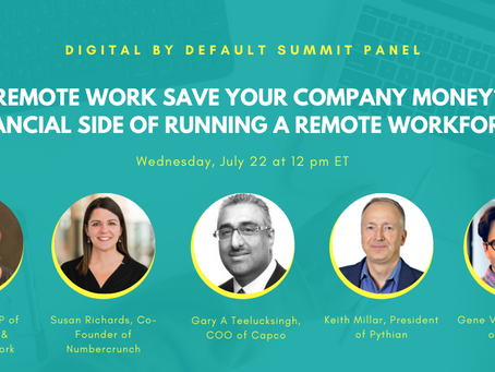 Digital by Default Summit Panel: Will Remote Work Save Your Company Money?
