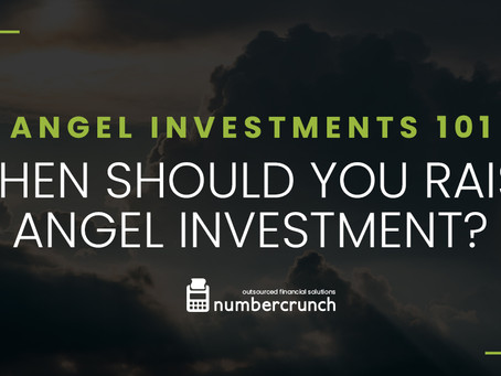 Angel Investments 101: When should you raise angel investment?