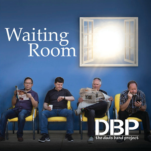 The Dads Band Project Waiting Room Final Cover Only.jpg