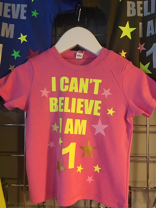 I can't believe Birthday t shirt