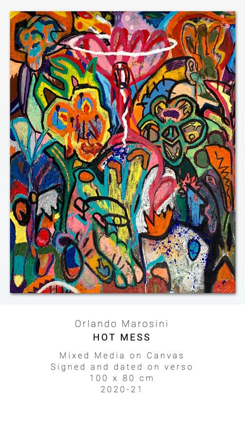 HOT MESS | Orlando Marosini