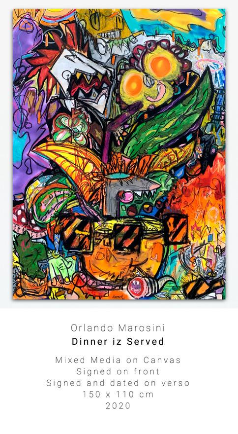 Dinner iz Served | Orlando Marosini