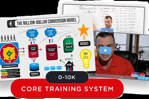 $0 - $10K Core Training System