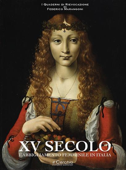 XV SECOLO - L'abbigliamento femminile in Italia