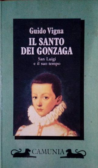 G. Vigna - Il Santo dei Gonzaga