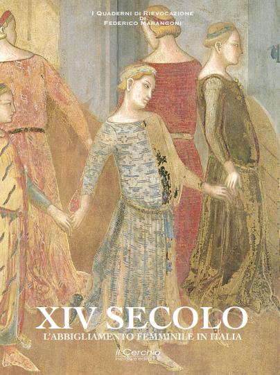 XIV SECOLO - L'abbigliamento femminile in Italia